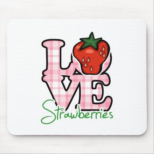 Love Strawberries Mousepads