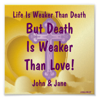 Love Stronger Than Death Poster-Customize