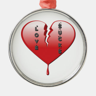 Love Sucks Broken Heart Metal Ornament