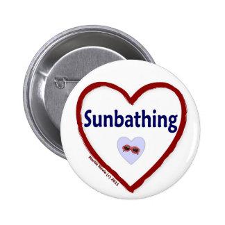 Love Sunbathing Pinback Button