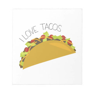 Love Tacos Note Pad