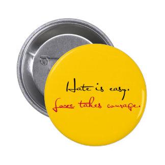 Love Takes Courage Button