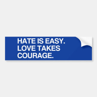 LOVE TAKES COURAGE - .png Bumper Sticker