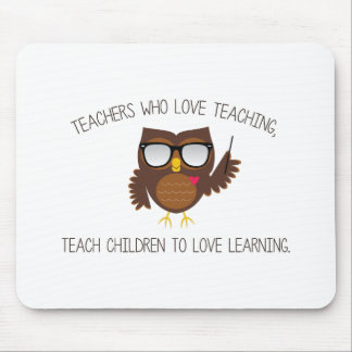 Love Teaching Mouse Pad
