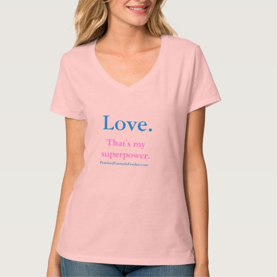 Love. That's my superpower - women's t-shirt