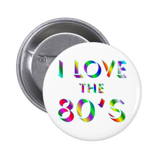 Love the 80's pinback button