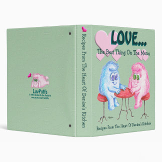 LOVE... The Best Thing On The Menu 3 Ring Binder