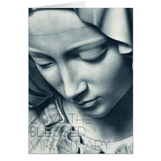 LOVE THE BLESSED VIRGIN MARY GREETING CARDS