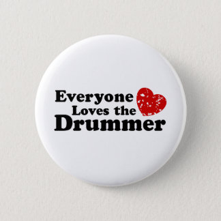 Love The Drummer Button