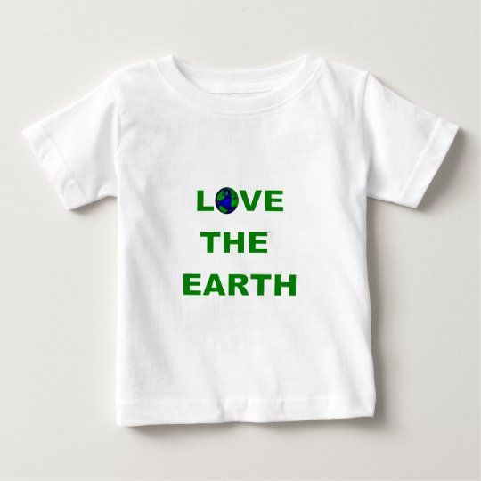 Love the Earth Baby T-Shirt