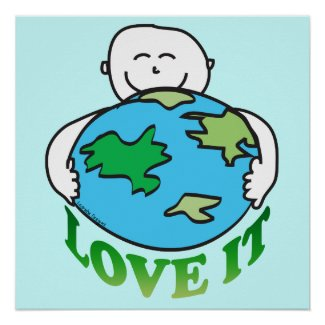 Love the Earth Poster