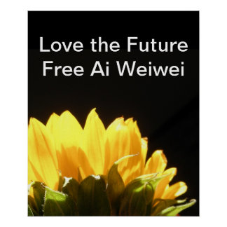 """"""" Love the Future - Free Ai Weiwei """" Large Posters"""