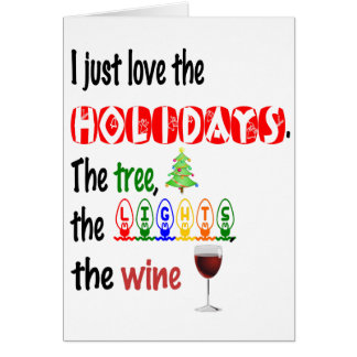 Love The Holidays, Tree, Lights and Wine Card