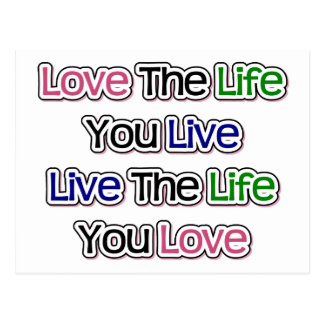 Love the Life You Live Postcard