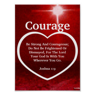 Love The Light Of Courage Biblical Verse-Cust. Print
