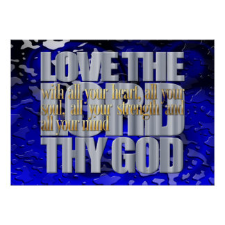 Love The Lord Thy God Poster