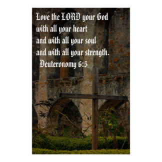 Love the LORD your God Posters