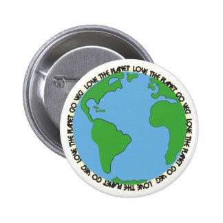 Love the planet Go veg Buttons