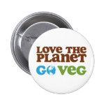 Love the Planet Go Veg Pinback Buttons