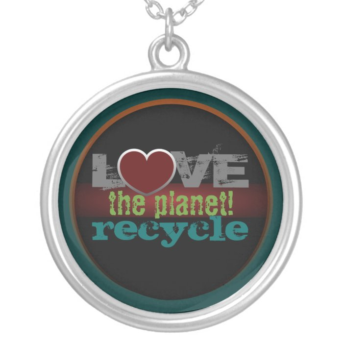 Love the Planet Recycle Necklace