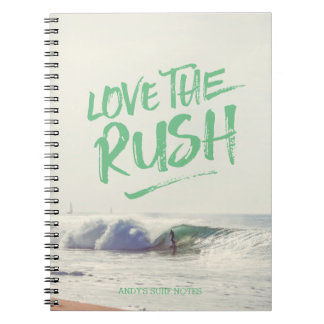 Love the Rush Dry Brush Typography Photo Template Notebook