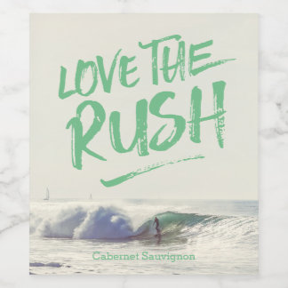 Love the Rush Dry Brush Typography Photo Template Wine Label
