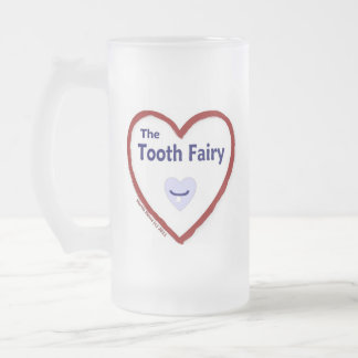 Love The Tooth Fairy Frosted Glass Beer Mug