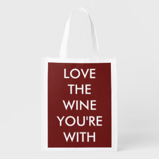 Love The Wine You're With Grocery Bag