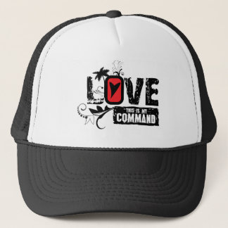 LOVE- This is My Command Trucker Hat