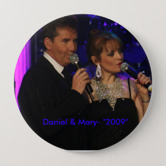 "love this one, Daniel & Mary- ""2009"" Pinback Button"