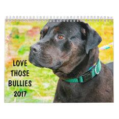 Love Those Bullies 2017 Calendar at Zazzle