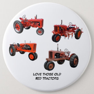 Love Those Old Red Tractors Button