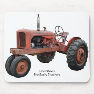 Love Those Old Rusty Tractors Mouse Pad