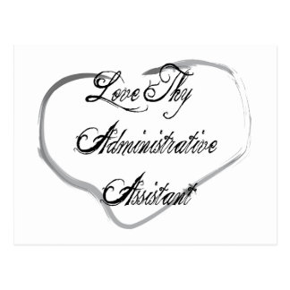 Love Thy Administrative Assistant Postcard