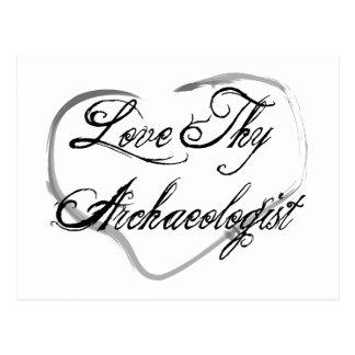 Love Thy Archaeologist Postcard