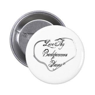 Love Thy Backgammon Player Pinback Button