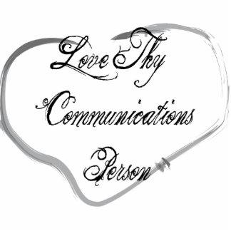 Love Thy Communications Person Photo Cutout