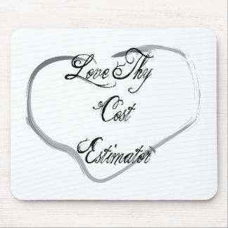Love Thy Cost Estimator Mouse Pad