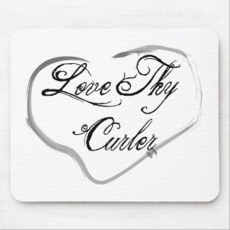 Love Thy Curler Mousepad