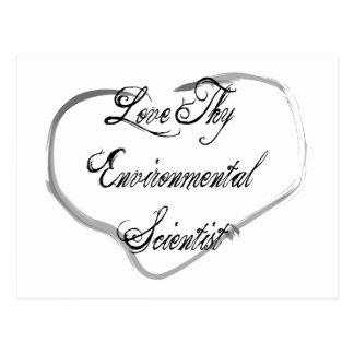 Love Thy Environmental Scientist Postcard