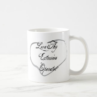 Love Thy Extrusion Operator Classic White Coffee Mug