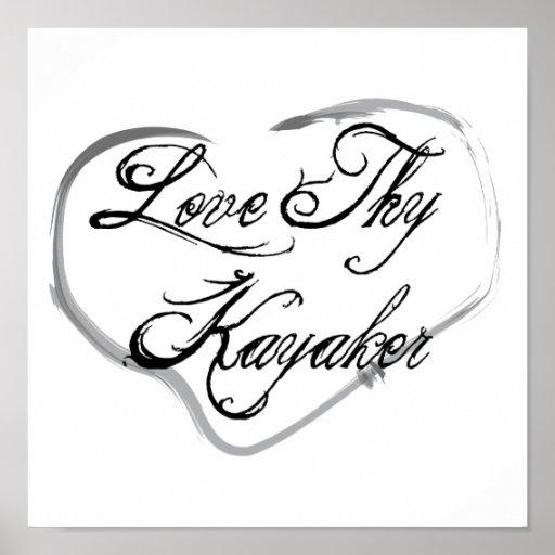 Love Thy Kayaker Poster