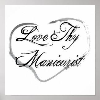 Love Thy Manicurist Print