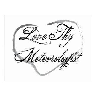 Love Thy Meteorologist Postcard