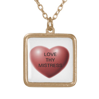 LOVE THY MISTRESS CUSTOM NECKLACE