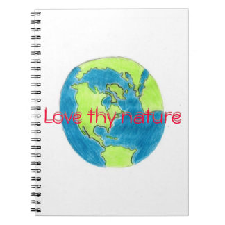 Love thy nature earth notebook