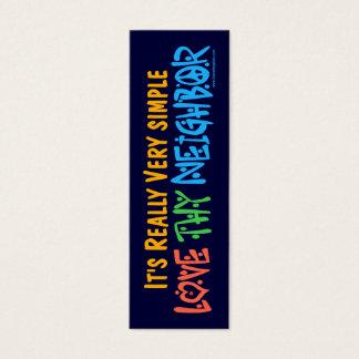Love Thy Neighbor Bookmark - Mini Business Card