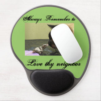Love thy neighbor gel mouse pad