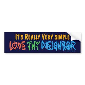 Love Thy Neighbor - Heart, Peace Sign Bumper Sticker
