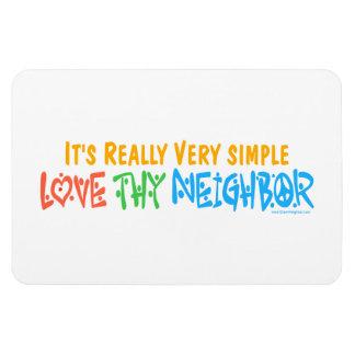 Love Thy Neighbor Rectangular Photo Magnet